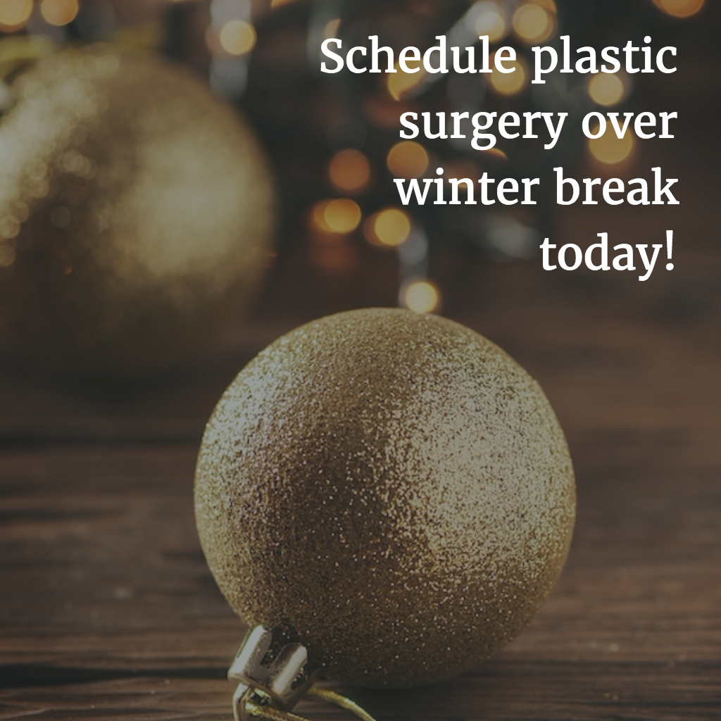 Schedule Holiday Plastic Surgery Now